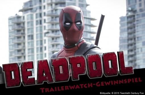 Gewinnt mit Trailerwatch.de Kinotickets für Deadpool